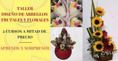 CURSO PRÁCTICO DE ARREGLOS FRUTALES Y FLORALES