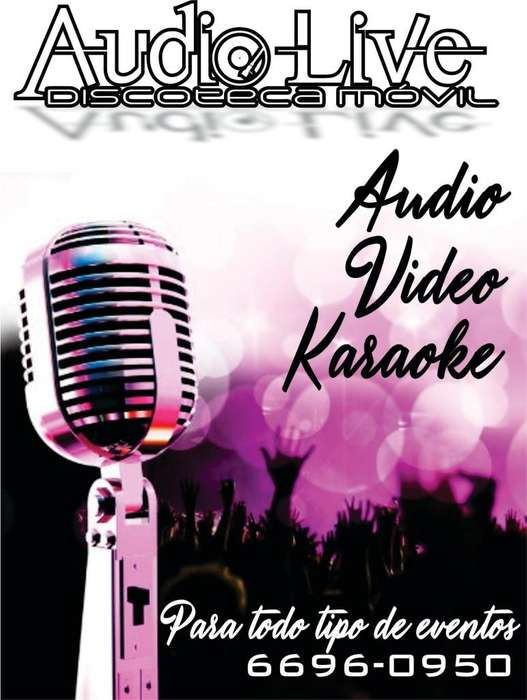 DISCOTECA MÓVIL, AUDIO, VIDEOS Y KARAOKE