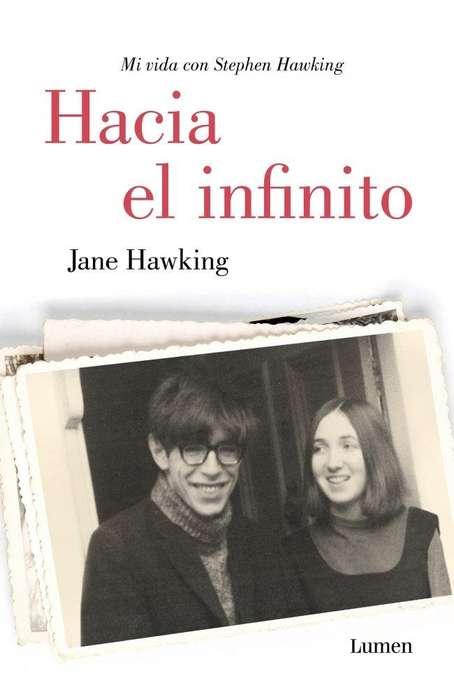 HACIA EL INFINITO por JANE HAWKING