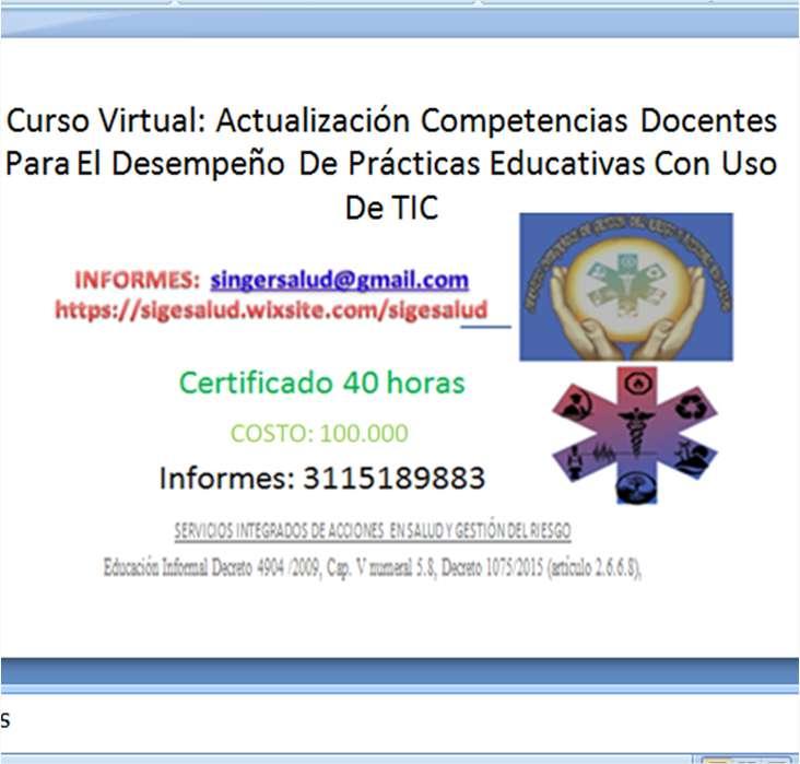 100.000 curso virtual Actualización Competencias Docentes Para El Desempeño De Prácticas Educativas Con Uso De TIC