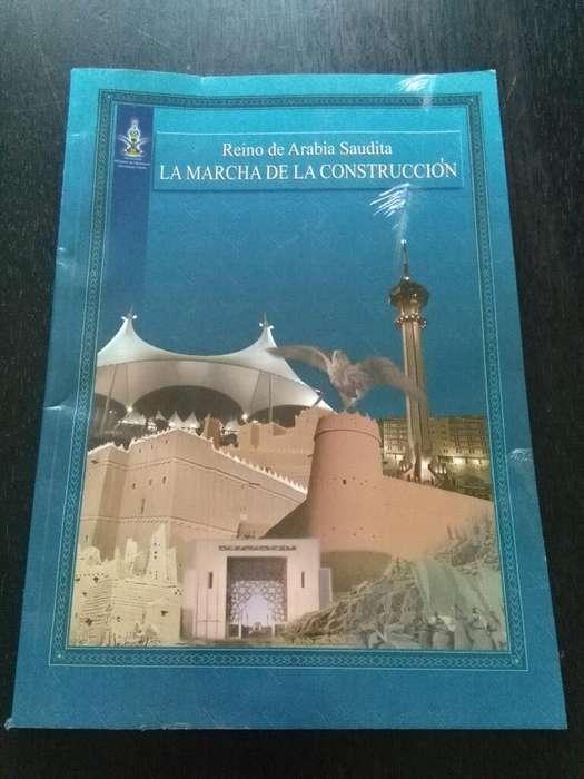 Reino de Arabia Saudita La Marcha de La Construccion . 1998 informacion oficial del pais arabe