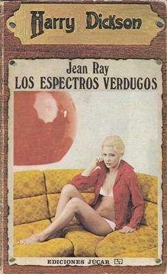 Libro: Los espectros verdugos, de Jean Ray [novela de suspenso]