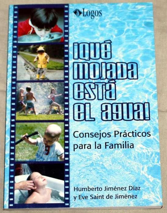 Libro ¡Qué mojada está el agua! Humberto y Eve Jiménez