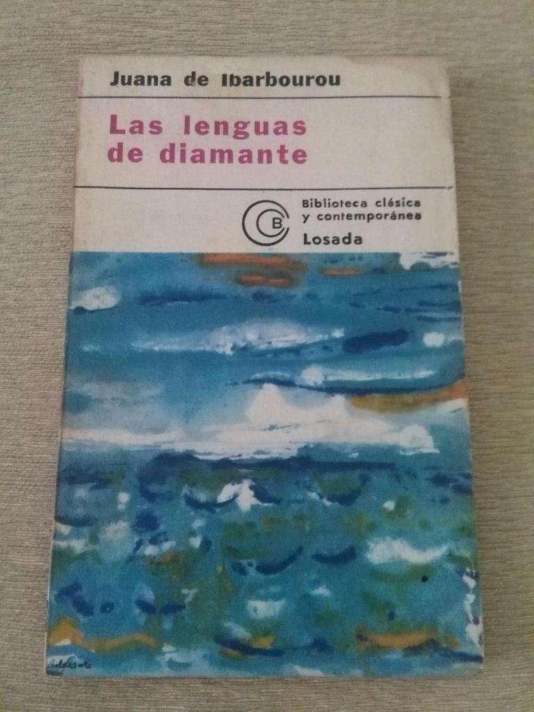 LAS LENGUAS DE DIAMANTE . JUANA DE IBARBOUROU . LIBRO LOSADA POESIA