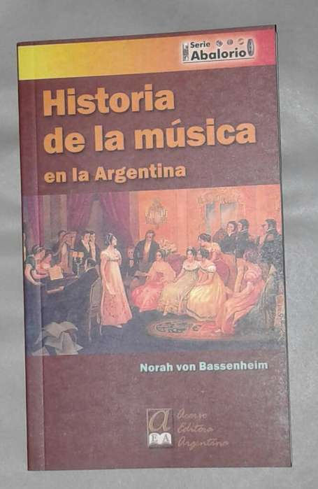 Historia de La Música en La Argentina