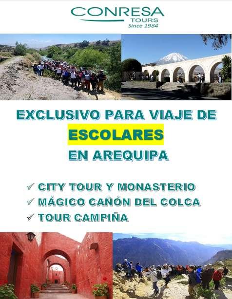 AREQUIPA - TOUR EXCLUSIVO PARA GRUPOS ESCOLARES