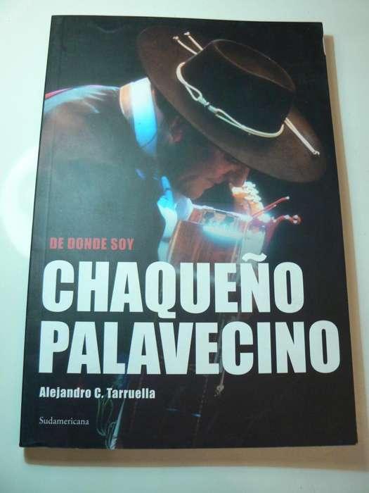 Libro De Donde Soy Chaqueño Palavecino por Alejandro C. Tarruella