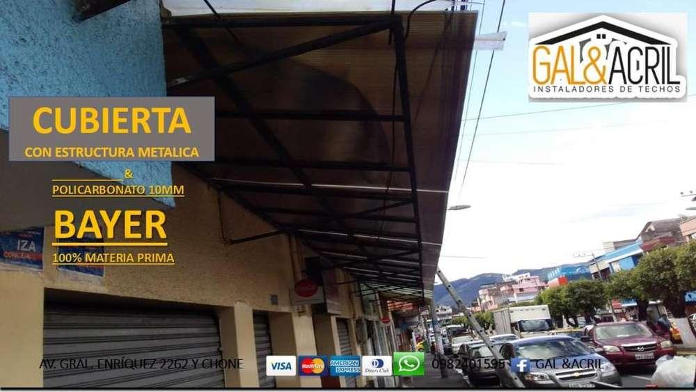 ESTRUCTURAS METÁLICAS GALVANIZADAS Y EN HIERRO NEGRO CON POLICARBONATO DE 10MM, 8MM DE ESPESOR Y DOMOS EN QUIT