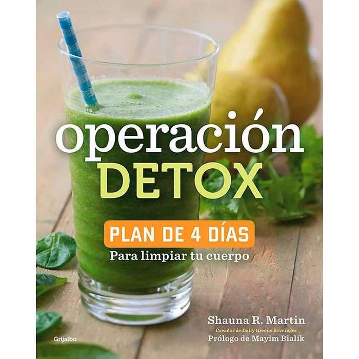 Libro Operación Detox (Plan de 4 Días) Editorial GRIJALBO