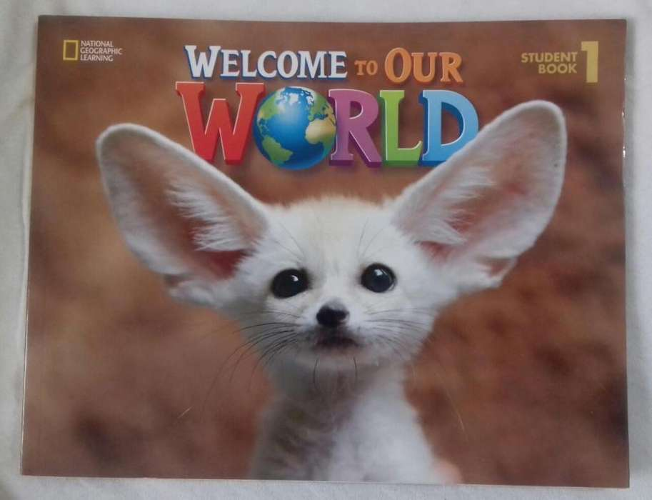 Welcome To Our World Student 1 Ingles