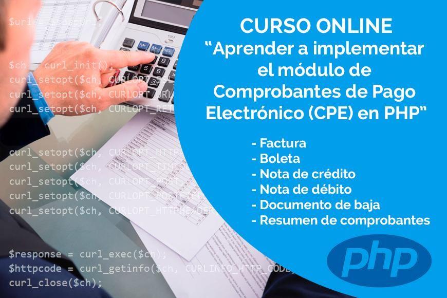 CURSO ONLINE DE FACTURACIÓN ELECTRÓNICA EN LENGUAJE DE PROGRAMACIÓN PHP - S/. 300.00