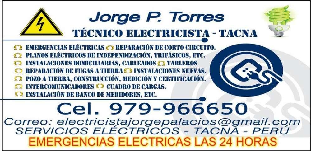 ELECTRICISTA EN TACNA CEL. 979966650 TÉCNICO ELECTRICISTA JORGE TORRES LAS 24 HORAS