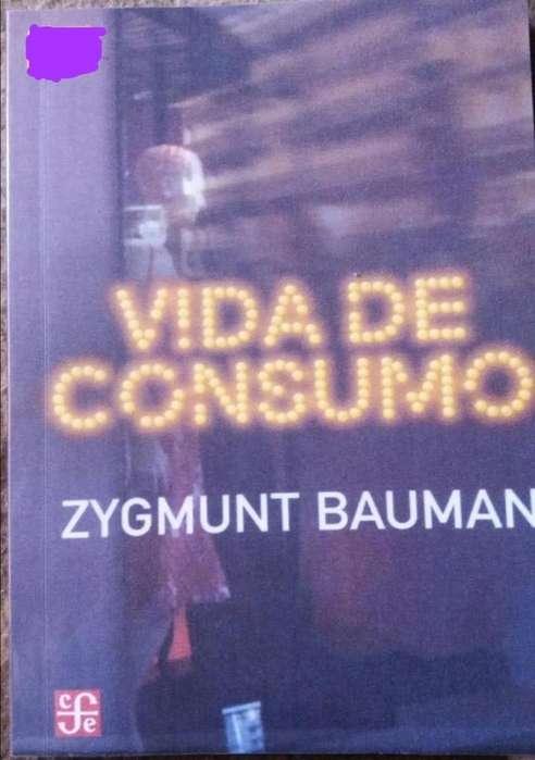 LA VIDA DE CONSUMO - Zygmunt Bauman -