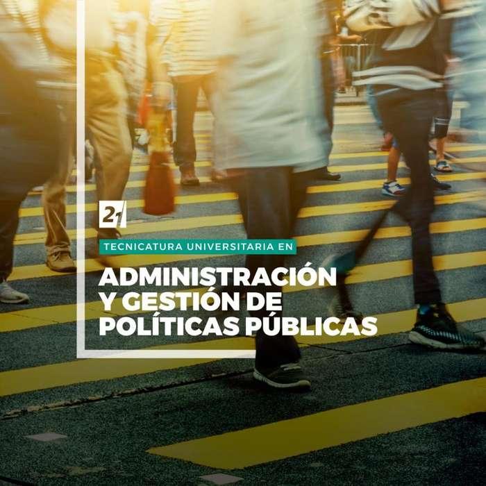 Tecnicatura en Administración y Gestión de Políticas Públicas - Universidad Siglo 21 Gualeguaychú