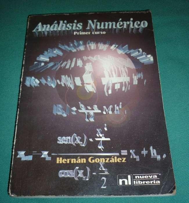 Analisis Numerico . Primer Curso . Hernan Gonzalez . LIBRO MATEMATICA 2002