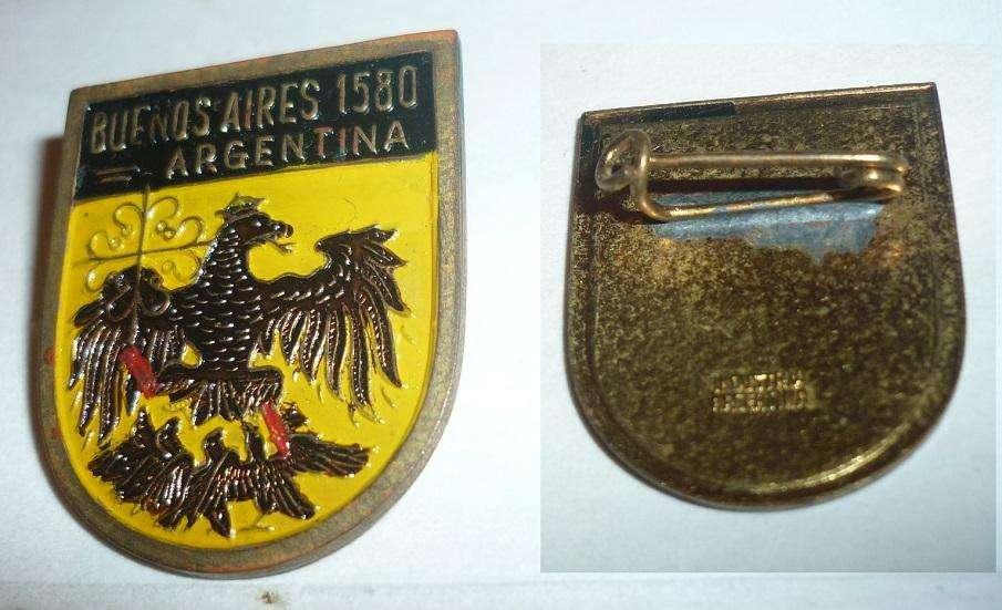 ANTIGUO PIN ESCUDO DE ARMAS DE JUAN DE GARAY CIUDAD DE BUENOS AIRES 1970s