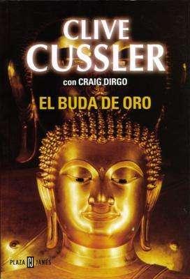 Libro: El Buda de oro, de Clive Cussler y Craig Dirgo [novela de espionaje]