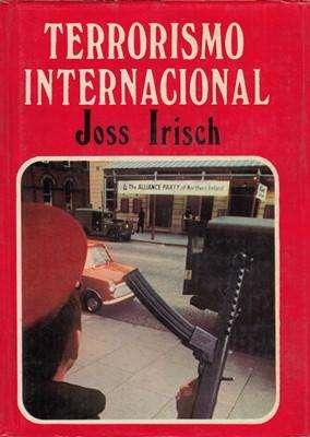 Libro: Terrorismo internacional, de Joss Irish [historia]