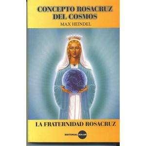 Concepto Rosacruz del Cosmos de Max Heindel. Libro usado.