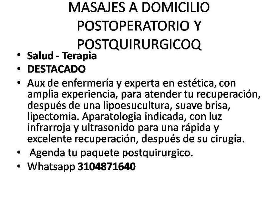 DRENAJES A DOMICILIO POST-QUIRURGICOS Y DE MOLDEO