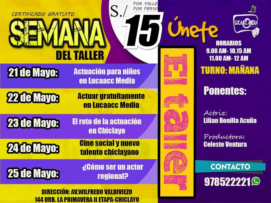 15 SOLES EL TALLER DE CINE Y ACTUACIÓN EN CHICLAYO