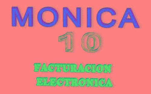 FACTURACION ELECTRONICA MONICA 10
