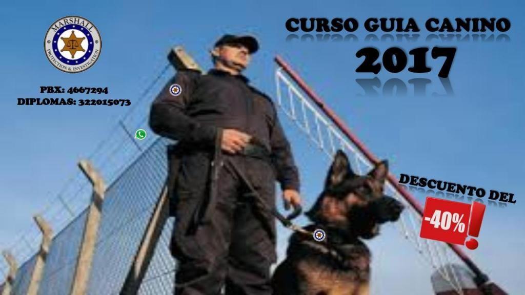 CURSO DE GUIA Y MANEJADOR CANINO 2018/ ACTUALICE