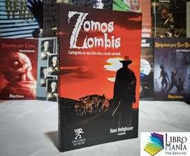 Zomos Zombis. Hans Rothgiesser. Ediciones Altazor