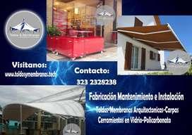 Fabricación, instalación y mantenimiento preventivo de toldos, membranas arquitectónicas, carpas