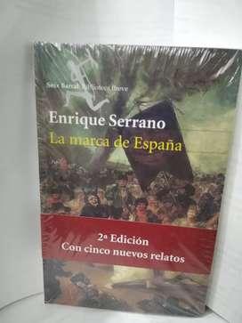La Marca de España autor Enrique Serrano