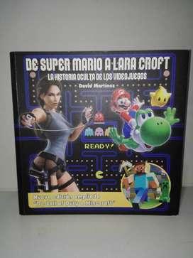 De Super Mario a Lara Croft Nueva Edición Ampliada, De Call Of Duty a Minecraft - David Martínez