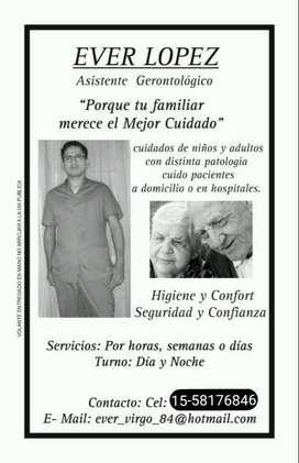 Cuidador domiciliario , clinica u hospitales