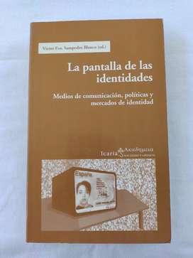 La Pantalla De Las Identidades Victor Fco. Sampedro Blanco. Editorial Icaria