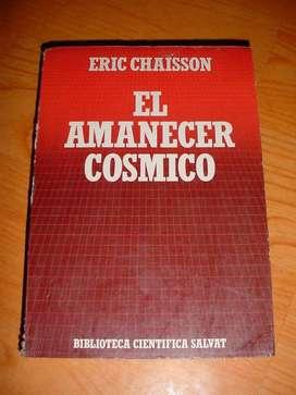 Libro Colección científica Salvat: El amanecer cósmico by Eric Chaisson