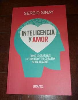 INTELIGENCIA Y AMOR . SERGIO SINAY . LIBRO URANO 2015 MUY BUENO