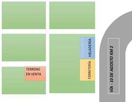 SE VENDE TERRENO Ubicación: Vía 10 de Agosto Km 2 Medición: 1000 m2