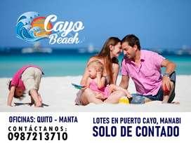 Adquiere Tu Terreno Playero, A tan solo 6.000m2 los 200m2, En La hermosa Playa de Puerto Cayo, SD1