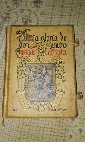 Enrique Larreta - LA GLORIA DE DON RAMIRO