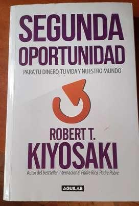 """Segunda Oportunidad """" Robert Kiyosaki"""""""