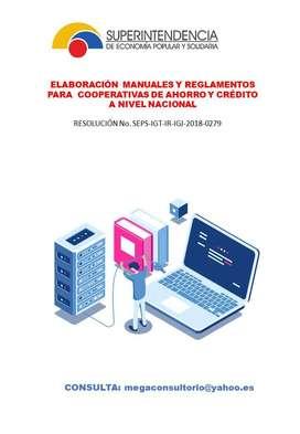 ASESORIA MANUALES Y REGLAMENTOS PARA COOPERATIVAS DE AHORRO Y CRÉDITO