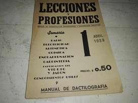 LECCIONES Y PROFESIONES. VOLUMEN Nº1 DE ABRIL DE 1939.