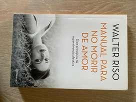 """Manual para no morir de amor"" de Walter Riso"