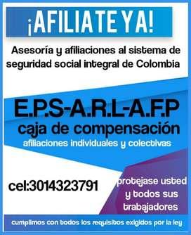 AFILIATE YA! (301)4323791SEGURIDAD SOCIAL,AFILIACIONES A EPS,ARL,CAJA DE COMPENSACION Y PENSION