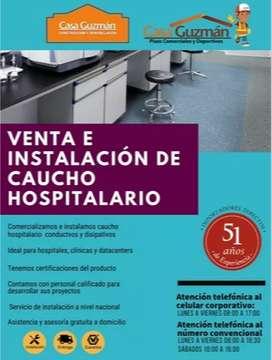 VENTA E INSTALACIÓN DE CAUCHO HOSPITALARIO A NIVEL NACIONAL