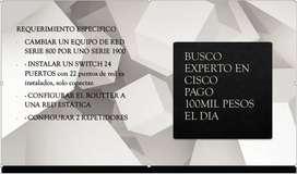Busco Experto en Cisco Redes Instalación y Configuración  de Router