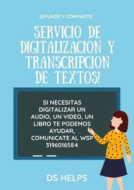Servicios de Transcripción y Realización de talleres.
