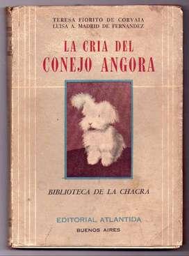 LA CRÍA DEL CONEJO DE ANGORA - FIORITO DE CORVALA/MADRID DE FERNÁNDEZ