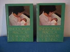 ENCICLOPEDIA PRACTICA DE LA MADRE Y EL NIÑO 2 TOMOS