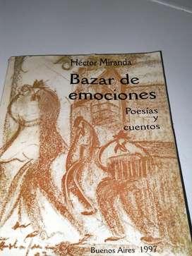 Bazar De Emociones Hector Miranda Poesias Y Cuentos 1997