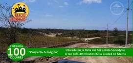 Crédito Directo/ Entrada $100/ Proyecto Campestre/ Pile-Montecristi